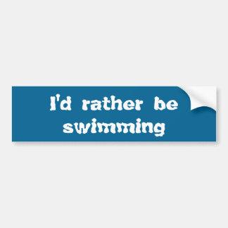Adesivo Para Carro Eu preferencialmente estaria nadando