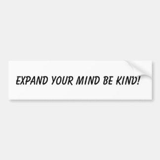 Adesivo Para Carro Expanda sua mente seja amável! Autocolantes no