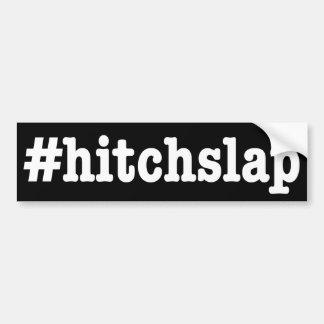 "Adesivo Para Carro ""#hitchslap """
