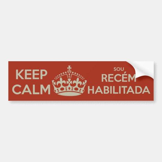 ADESIVO PARA CARRO KEEP CALM - SOU RECÉM-HABILITADA