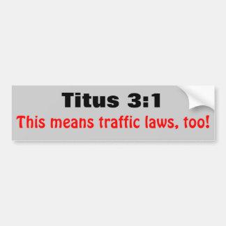 Adesivo Para Carro Leis do tráfego dos meios do 3:1 de Titus