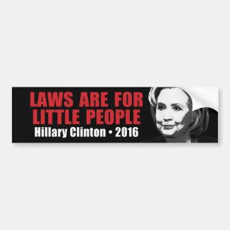 Adesivo Para Carro Leis para pessoas pequenas - anti Hillary Clinton