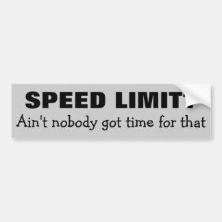 Adesivo Para Carro Limite de velocidade? Nenhum tempo para isso