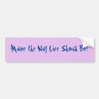 Adesivo Para Carro Maine a vida da maneira deve ser! Lilac