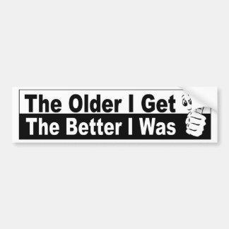 Adesivo Para Carro mais idoso eu obtenho melhor eu era etiqueta