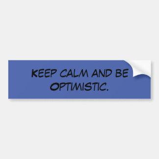Adesivo Para Carro Mantenha a calma e seja citações optimistas