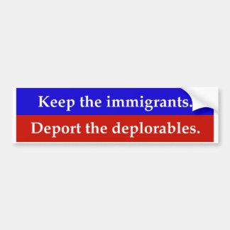 Adesivo Para Carro Mantenha os imigrantes. Deport o deplorables.