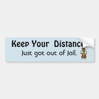 Adesivo Para Carro Mantenha sua distância! Fora da mensagem engraçada