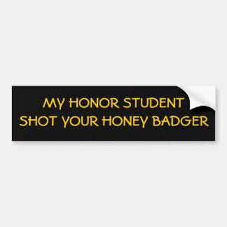 Adesivo Para Carro Meu estudante da honra disparou em seu texugo de