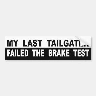 Adesivo Para Carro Meu último Tailgater falhou o teste de freio