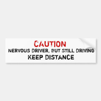 Adesivo Para Carro Motorista nervoso, mas ainda condução do