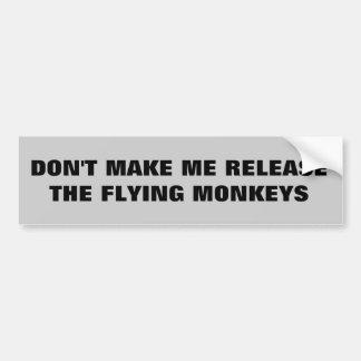 Adesivo Para Carro Não me faça liberar os macacos do vôo