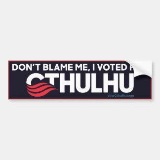 Adesivo Para Carro Não me responsabilize, mim votou para Cthulhu