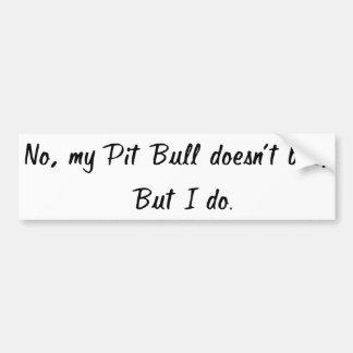 Adesivo Para Carro Não, meu pitbull não morde o autocolante no vidro