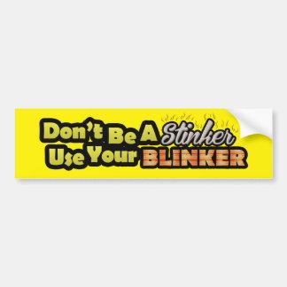 Adesivo Para Carro Não seja um uso do stinker seu bumpersticker do