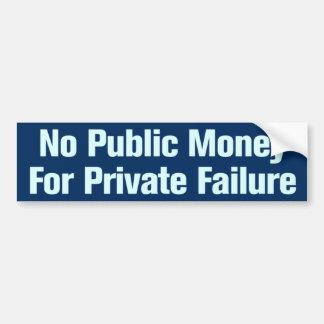 Adesivo Para Carro Nenhum dinheiro público para a falha privada