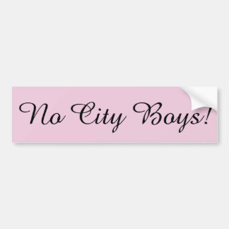 Adesivo Para Carro Nenhuns meninos de cidade!  Rosa