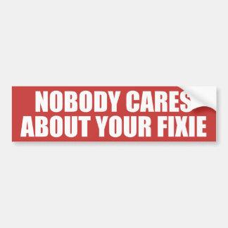 Adesivo Para Carro Ninguém importa-se com seu Fixie