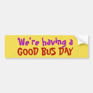 Adesivo Para Carro Nós estamos tendo um bom dia do ônibus! etiqueta