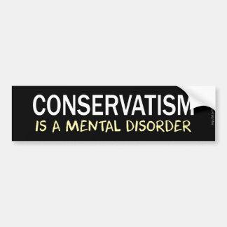 Adesivo Para Carro O conservantismo é um transtorno mental