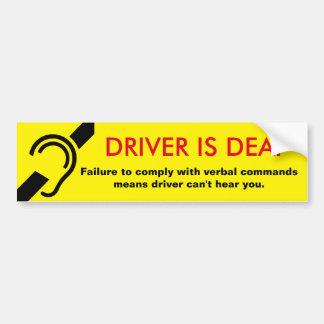 Adesivo Para Carro O motorista é cuidado surdo