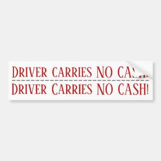 Adesivo Para Carro O motorista não leva NENHUM dinheiro! Etiqueta