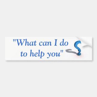 """Adesivo Para Carro """"O que pode mim fazer para o ajudar"""" etiqueta"""