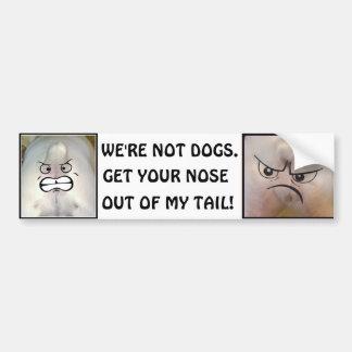 Adesivo Para Carro Obtenha seu nariz fora de minha cauda!