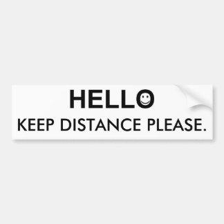 Adesivo Para Carro Olá! e mantenha a palavra da distância