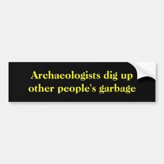 Adesivo Para Carro Os arqueólogos escavam acima o lixo do outro
