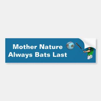 Adesivo Para Carro Os bastões da mãe Natureza sempre duram