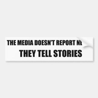 Adesivo Para Carro Os meios não relatam a notícia - dizem histórias