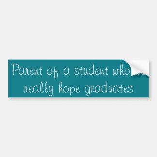 Adesivo Para Carro Pai de um estudante que nós esperemos realmente