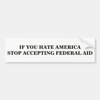 Adesivo Para Carro Pare de aceitar a ajuda federal