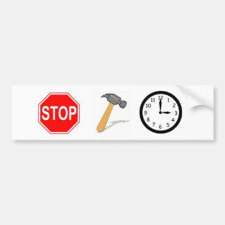 Adesivo Para Carro Pare… Martele o tempo!