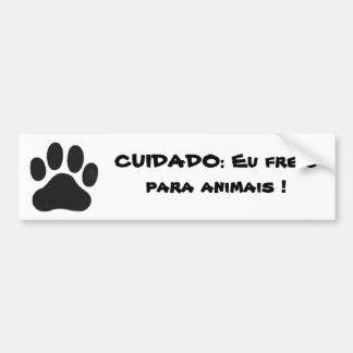 Adesivo Para Carro pata, CUIDADO: Eu freio para animais !