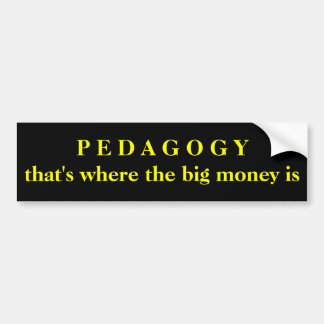 Adesivo Para Carro Pedagogia - de que é onde o dinheiro grande está