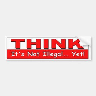 Adesivo Para Carro Pense. Não é ilegal ainda! liberdade política