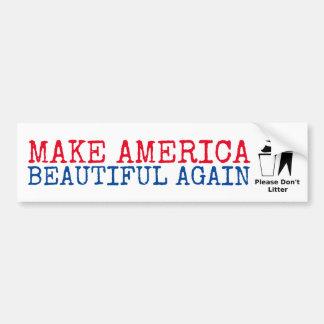 Adesivo Para Carro Por favor não desarrume: Faça América bonita outra