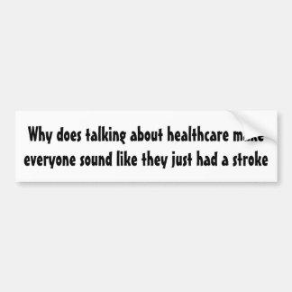 Adesivo Para Carro Porque faz a fala sobre cuidados médicos…