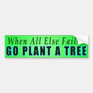 Adesivo Para Carro Quando falha toda mais - vai a planta uma árvore