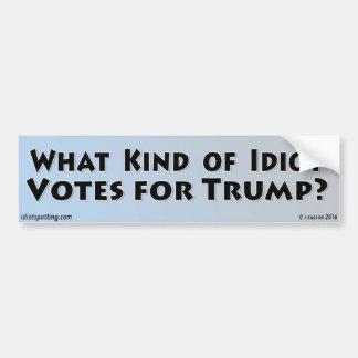Adesivo Para Carro Que tipo do idiota vota para o trunfo?