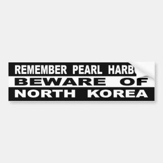 Adesivo Para Carro Recorde o Pearl Harbor Beware da Coreia do Norte
