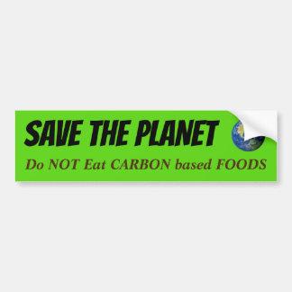 Adesivo Para Carro SALVAR o PLANETA - não coma alimentos baseados