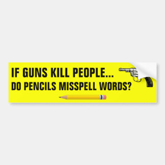 Adesivo Para Carro Se as pessoas do matar das armas fazem os lápis