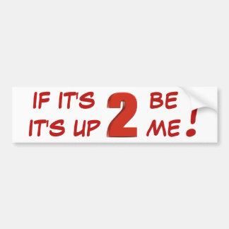 Adesivo Para Carro Se é 2 seja, ele é acima de 2 mim! etiqueta