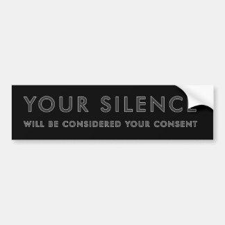 Adesivo Para Carro Seu silêncio será considerado seu acordo