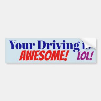 Adesivo Para Carro Sua condução é impressionante! LOL! etiqueta