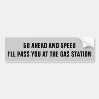 Adesivo Para Carro Velocidade. Eu passá-lo-ei no posto de gasolina