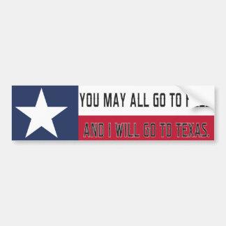 Adesivo Para Carro Você pode todo ir ao inferno, e eu irei a Texas